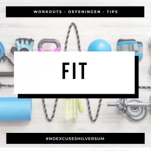 blog fitter worden workouts oefeningen hilversum